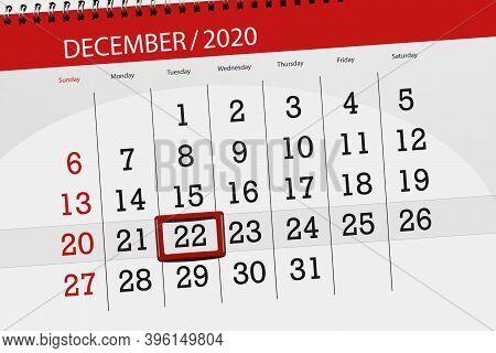 Calendar Planner For The Month December 2020, Deadline Day, 22, Tuesday