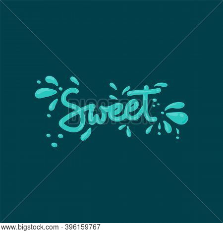The Word Sweet Is Written In Mint. Cartoon Sweet Candy Lettering In A Circle Of Mint Splashes. Vecto
