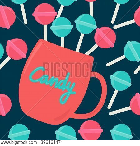 Background Of A Candy Mug With Caramel On A Stick. Colorful Caramels On A Stick. Vector Pattern, Red