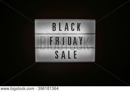 Black Friday Sale Text On Illuminated Lightbox In Dark. Sales Concept Concept Black Friday, Season S