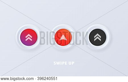 Swipe Up Button In 3d Style. Social Media Icon Set. Swipe Up Sign, Badge In Flat Style. Scroll Picto