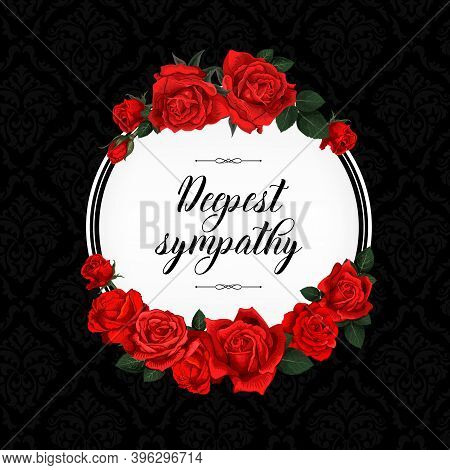 Funeral Vector Card With Sketch Red Rose Flowers Wreath. Obituary Frame With Engraved Floral Decorat