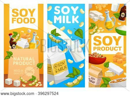 Natural Soybean Food, Soy Milk Posters. Soy Sauce And Flour, Tofu Curd Cheese And Edamame, Tempeh Bl