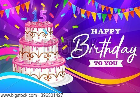 Happy Birthday Vector Greeting Card For Fifteen Years Old Celebration. Cartoon Postcard With Cake, L