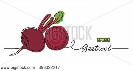 Beetroot Vector Illustration, Background. One Line Drawing Art Illustration With Lettering Organic B