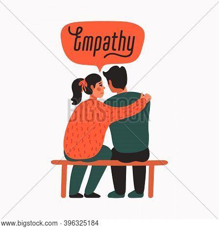 Empathy. Empathy And Compassion Concept - Young Woman Comforting Sad Man.