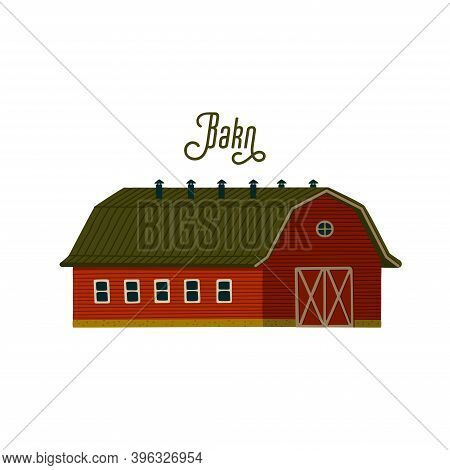 Red Barn. Wooden Barn House Or Stable In Rustic Retro Style.