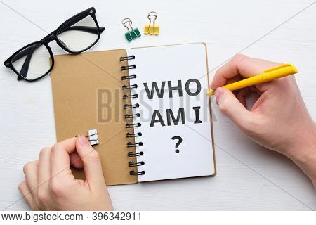 Handwritten Question Who Am I Concept On Paper.