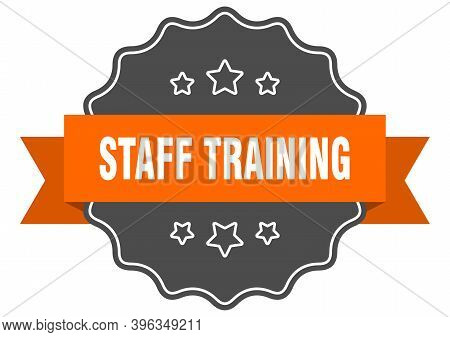 Staff Training Label. Staff Training Isolated Seal. Sticker. Sign