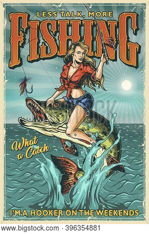 Fishing Vintage Colorful Poster With Beautiful Woman Holding Fishing Rod And Sitting On Pike Which J