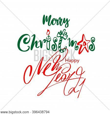 Merry Christmas And Happy New Year Vector Text. Calligraphy Lettering. Creative Typography For Holid