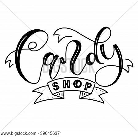 Candy Shop Black Calligraphy With Doodle Ribbon Isolated On White Background. Vector Stock Illustrat