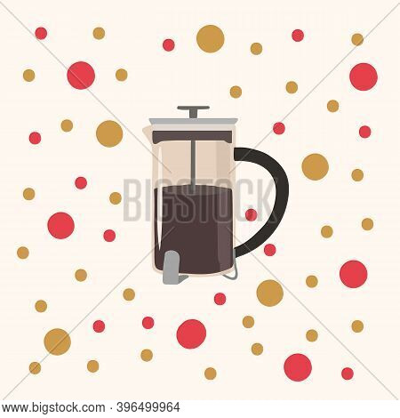 Beautiful French Press With Coffee In A Circle Of Confetti. A Hand-drawn Poster For A Cafe Or Restau
