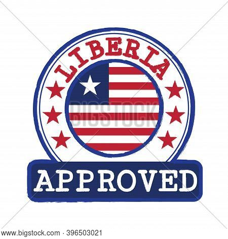 Vector Stamp Of Approved Logo With Liberia Flag In The Round Shape On The Center. Grunge Rubber Text