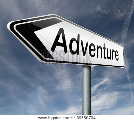 adventure road sign travel world live adventurous with outdoor extreme sports world travel and exploration of the wilderness explore the world, arrow