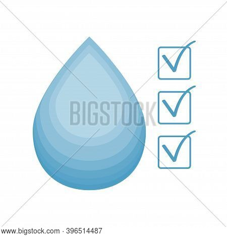 Water Drop Clean, Approved Quality, Ok Symbol Isolated On White Background. Emblem, Sign Of Drinkabl