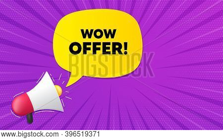 Wow Offer. Background With Megaphone. Special Sale Price Sign. Advertising Discounts Symbol. Megapho