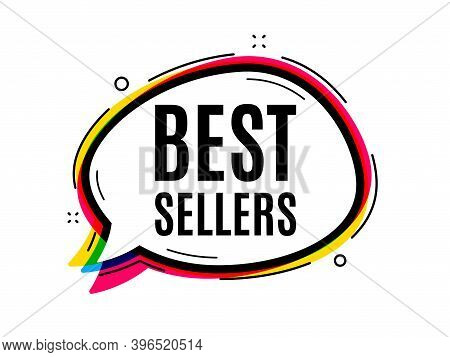 Best Sellers. Speech Bubble Vector Banner. Special Offer Price Sign. Advertising Discounts Symbol. T