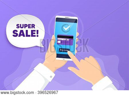Super Sale. Pay By Card From Phone. Special Offer Price Sign. Advertising Discounts Symbol. Super Sa