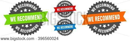 We Recommend Sign. Round Ribbon Label Set. Seal