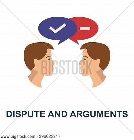 Dispute And Arguments Icon. Simple Element From Personality Collection. Creative Dispute And Argumen