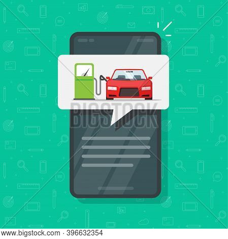 Mobile Phone App With Petrol Refueling Car Automobile On Gas Fuel Station Information Notice Vector
