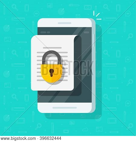 Mobile Phone With Secure Confidential Document Online Access Locked, Permission Concept On Smartphon