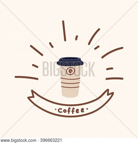 Excellent Mug With An Invigorating Drink. Hand-drawn Coffee Poster For A Cafe Or Restaurant. A Flavo