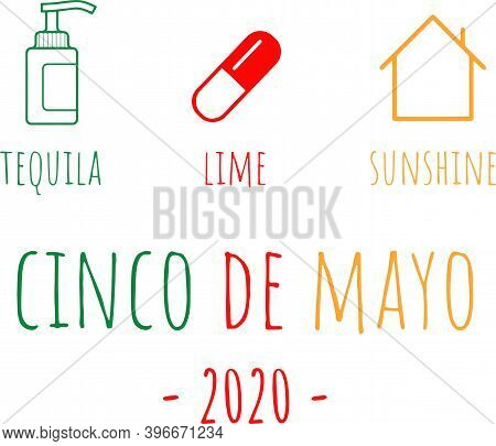 Tequila Lime Sunshine Cinco De Mayo 2020 On The White Background. Vector Illustration