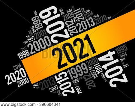 2021 New Year And Previous Years Word Cloud Collage