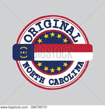 Vector Stamp For Original Logo With Text North Carolina And Tying In The Middle With States Flag. Gr