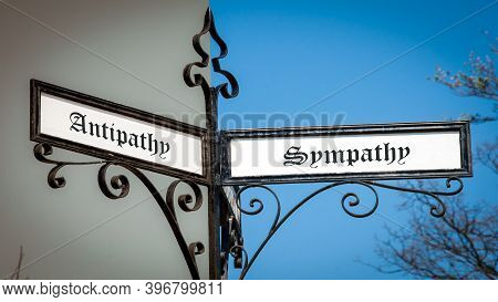 Street Sign The Direction Way To Sympathy Versus Antipathy
