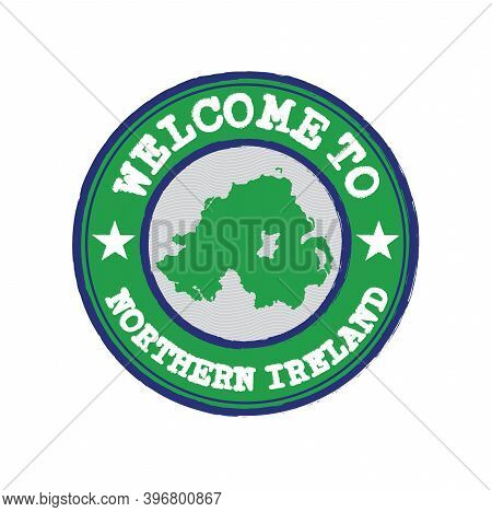 Vector Stamp Of Welcome To Northern Ireland With Nation Flag On Map Outline In The Center. Grunge Ru