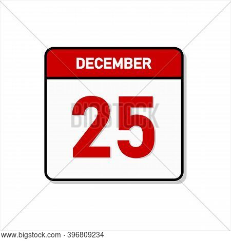 Calendar Icon Vector. December 25. Christmas Holiday Calendar. Day On The Calendar. Twenty Fifth Of
