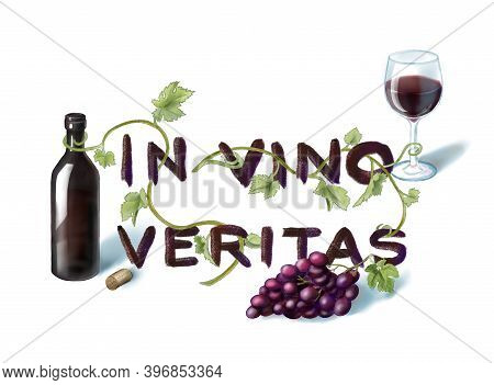 Latin Slogan In Vino Veritas With Bottle, Wineglass, Grape And Vine. Hand Drawn Illustration For Men