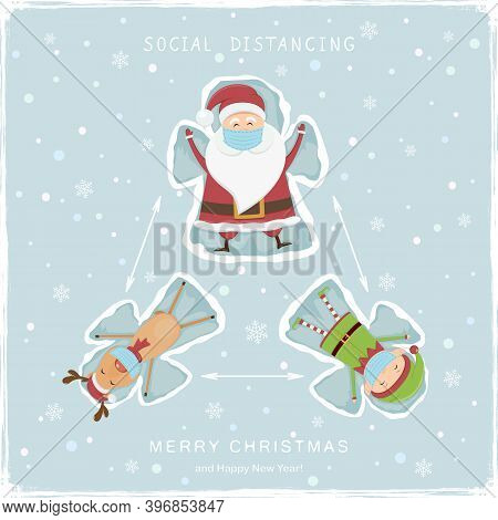 Happy Santa Claus, Deer And Elf Make A Snow Angels. Lettering Social Distancing And Merry Christmas
