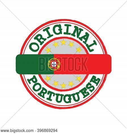 Vector Stamp For Original Logo With Text Portuguese And Tying In The Middle With Portugal Flag. Grun
