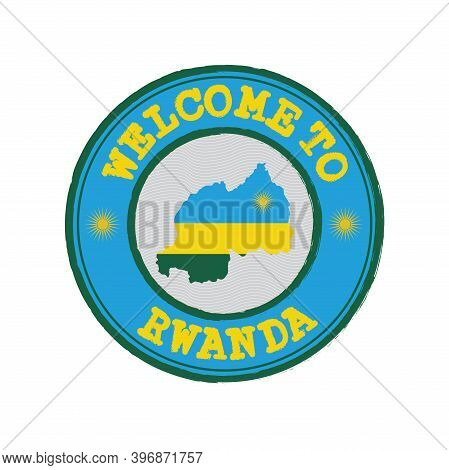 Vector Stamp Of Welcome To Rwanda With Map Outline Of The Nation In Center. Grunge Rubber Texture St