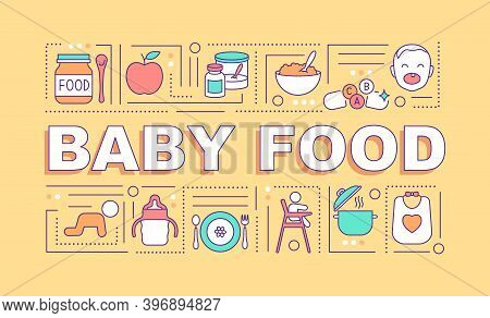 Baby Food Word Concepts Banner. Infant Formula. Soft, Easily Consumed Food. Infographics With Linear