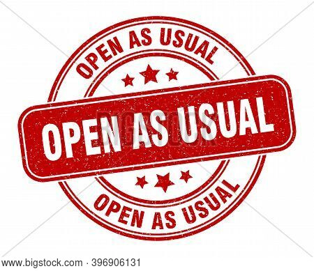 Open As Usual Stamp. Open As Usual Sign. Round Grunge Label