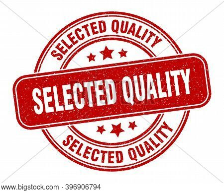 Selected Quality Stamp. Selected Quality Sign. Round Grunge Label