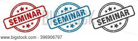 Seminar Stamp. Seminar Round Isolated Sign. Seminar Label Set