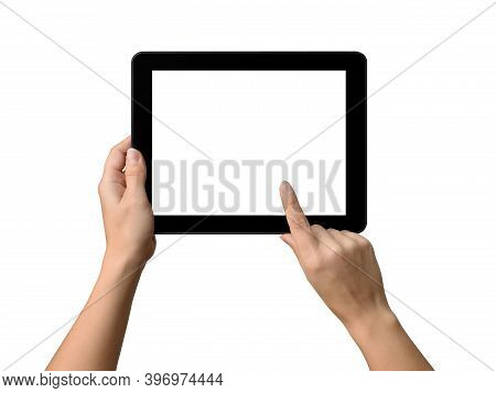 Tablet With White Screen For Your Text In The Hands Of A Woman Touching The Screen. Isolated Object