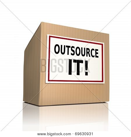 The Words Outsource It On A Paper Box