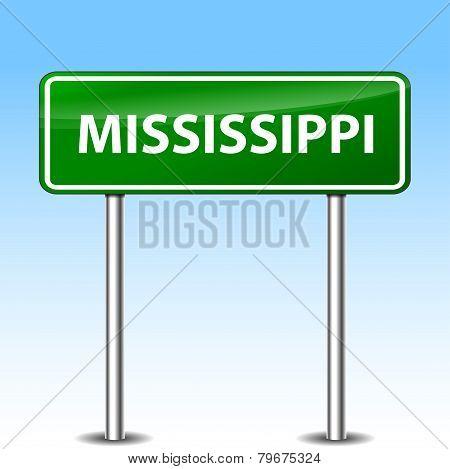 Mississippi Green Sign