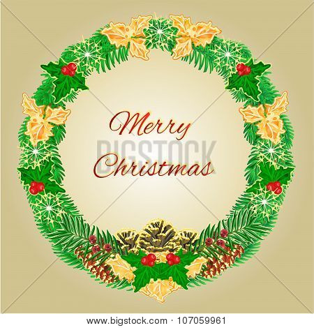 Merry Christmas Wreath With Pinecones  Holly And Yew Vector