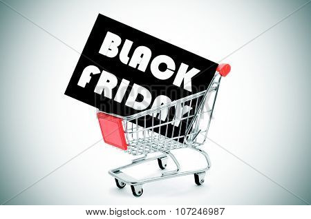 a black signboard with the text black friday written in white, in a shopping cart, with a vignette added