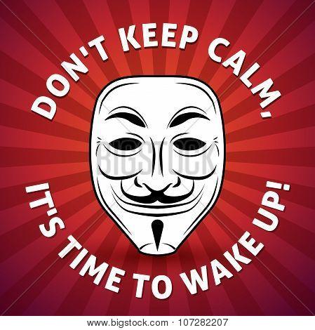 Anonymous mask vector poster illustration. Hacker logo design. Keep Calm design background. Advice m
