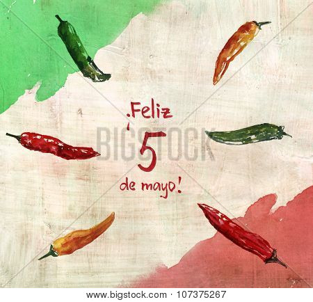 5th of May greeting card, with the text in Spanish saying 'Feliz cinco de mayo', with chili peppers