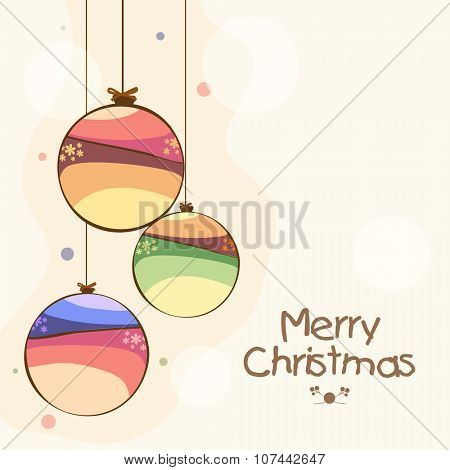 Elegant greeting card design with creative hanging Xmas Balls for Merry Christmas celebration.